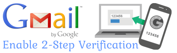 Google Gmail Par Two-Step Verification Ko Kaise Enable Karte Hai