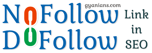 DoFollow And NoFollow Links Me Kya Difference Hai in Hindi