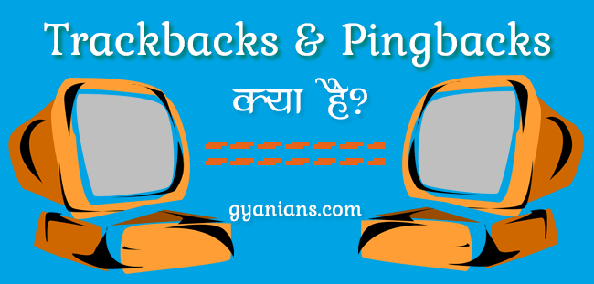 WordPress Trackbacks and Pingbacks Kya Hai in Hindi