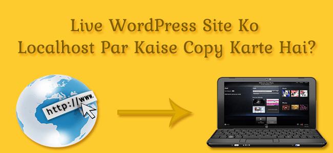 Live WordPress Site Ko Localhost Par Kaise Copy Kare Gyanians