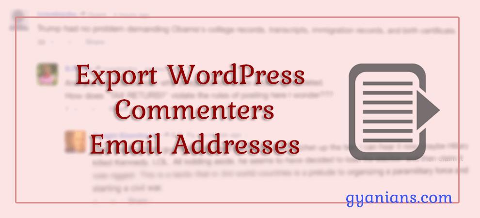 WordPress Comments Email Addresses Export Kaise Karte Hai