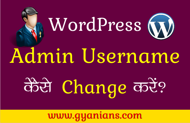 WordPress Admin Username Kaise Change Kare in hindi