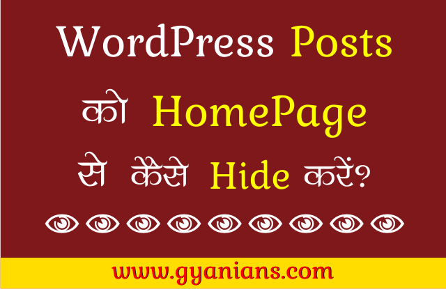 WordPress Homepage Se Specific Posts Kaise Hide Kare