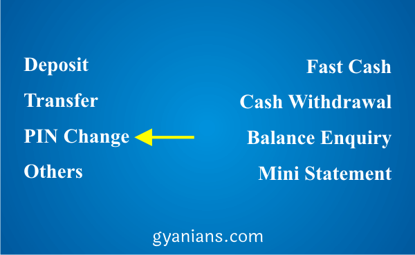 Select PIN Change option in atm machine