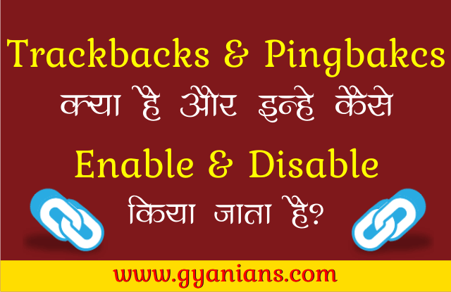 WordPress Trackbacks and Pingbacks Kya Hai - gyanians