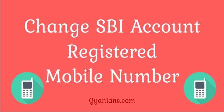 SBI Account Registered Mobile Number Online Change kaise kare