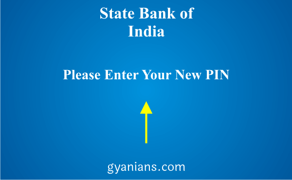 Enter Your New Pin to change Old ATM Pin