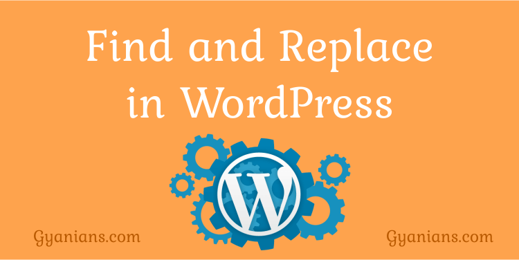 WordPress Blog Database Me Text or URLs Search and Replace Kaise Kare